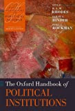 The Oxford Handbook of Political Institutions (Oxford Handbooks of Political Science)