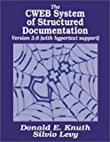 The CWEB System of Structured Documentation