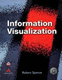 Information Visualization (ACM Press Books)