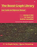 The Boost Graph Library: User Guide and Reference Manual (C++ In-Depth Series)