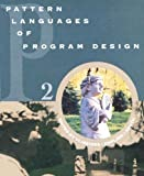 Pattern Languages of Program Design 2 (Software Patterns Series)