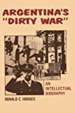 "「Argentina's ""Dirty War"": An Intellectual Biography」のサムネイル画像"