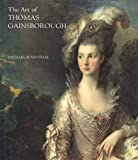 The Art of Thomas Gainsborough: 'A Little Business for the Eye' (Paul Mellon Centre for Studies S.)