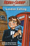 Adam Sharp, London Calling (Adam Sharp)