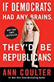 「If Democrats Had Any Brains, They'd Be Republicans」のサムネイル画像