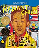 「Radiant Child: The Story of Young Artist Jean-Michel Basquiat (Americas Award for Children's and You...」のサムネイル画像