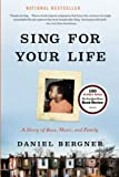 「Sing for Your Life: A Story of Race, Music, and Family」のサムネイル画像