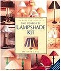 The Complete Lampshade Kit
