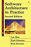 Software Architecture in Practice (2nd Edition) (SEI Series in Software Engineering)