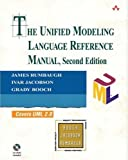 Unified Modeling Language Reference Manual, The (2nd Edition) (Addison-Wesley Object Technology Series)