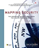 Mapping Security: The Corporate Security Sourcebook for Today's Global Economy (Symantec Press)