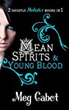 The Mediator: Mean Spirits and Young Blood (Mediator Bind Up)