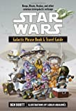 Star Wars Galactic Phrase Book and Travel Guide: A Language Guide to the Galaxy