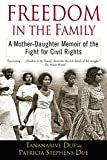 「Freedom in the Family: A Mother-Daughter Memoir of the Fight for Civil Rights」のサムネイル画像