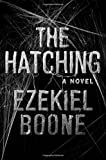 「The Hatching: The Hatching Series, Book One (Hatching Series, The)」のサムネイル画像