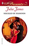 Shackled by Diamonds (Harlequin Presents)