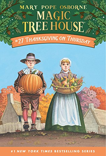 Thanksgiving on Thursday (Magic Tree House) Mary Pope Osborne (著), Sal Murdocca (イラスト)