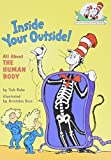 「Inside Your Outside: All About the Human Body (Cat in the Hat's Learning Library)」のサムネイル画像