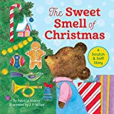 The Sweet Smell of Christmas (Scented Storybook)by John M. Swales, Christine B. Freak