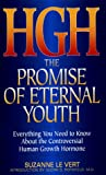 Hgh: The Promise of Eternal Youth