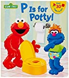 「P is for Potty! (Sesame Street) (Lift-the-Flap)」のサムネイル画像