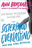 「Sisterhood Everlasting (Sisterhood of the Traveling Pants): A Novel (The Sisterhood of the Traveling...」のサムネイル画像