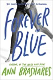 「Forever in Blue: The Fourth Summer of the Sisterhood (The Sisterhood of the Traveling Pants)」のサムネイル画像