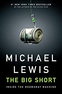 サブプライムで儲けた人たち 『The Big Short: Inside the Doomsday Machine』   Michale Lewis