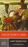 「Uncle Tom's Cabin: Authoritative Text Backgrounds and Contexts Criticism (Norton Critical Editions)」のサムネイル画像
