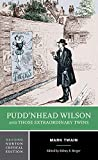 「Puddn'head Wilson and Those Extraordinary Twins (Norton Critical Editions)」のサムネイル画像