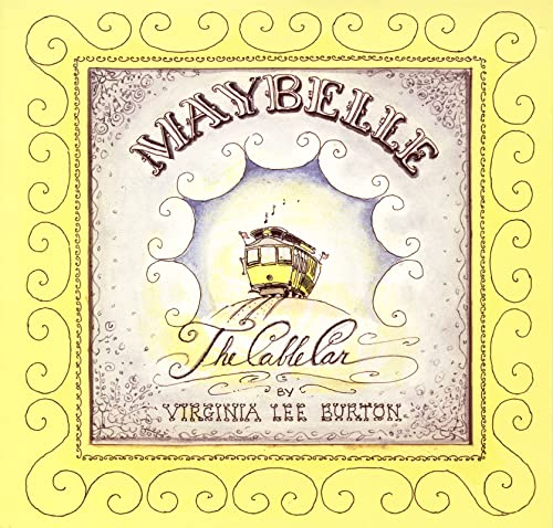 Maybelle the Cable Car Virginia Lee Burton (著)