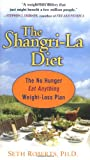 The Shangri-la Diet: The No Hunger, Eat Anything, Weight-Loss Plan