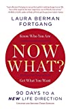 「Now What? Revised Edition: 90 Days to a New Life Direction」のサムネイル画像