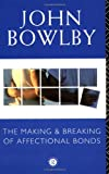 「The Making and Breaking of Affectional Bonds」のサムネイル画像