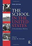「The School in the United States: A Documentary History」のサムネイル画像