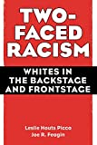 「Two-Faced Racism: Whites in the Backstage and Frontstage」のサムネイル画像