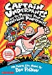 Captain Underpants and the Perilous Plot of Professor Poopypants: The Fourth Epic Novel