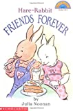 『Hare and Rabbit Friends Forever』Scholastic Reader
