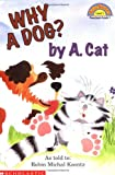 Why a Dog? by a Cat 100語
