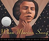 「When Marian Sang : the True Recital of Marian Anderson the Voice of a Century: The True Recital of M...」のサムネイル画像