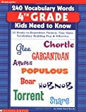 240 Vocabulary Words Kids Need to Know: 24 Ready-to-reproduce Packets That Make Vocabulary Building Fun & Effective Grade 4