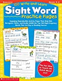 100 Write-And-Learn Sight Word Practice Pages: Engaging Reproductible Activity Pages That Help Kids Recognize, Write, and Really Learn the Top 100 High-Frequency Words That Are Key to Reading succeby Gail Tuchman, Lisa Trumbauerby Kama Einhorn, Kathryn McKeonby Anne Schreiber, Gail Tuchman, Kathryn Mckoen