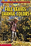 Fall Leaves Change Colors 470語