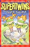 Supertwins and the Tooth Trouble 631語