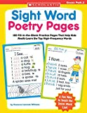 「Sight Word Poetry Pages: 100 Fill-in-the-blank Practice Pages That Help Kids Really Learn The Top Hi...」のサムネイル画像