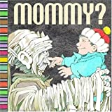 Mommy?