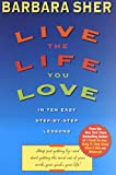 「Live the Life You Love: In Ten Easy Step-By Step Lessons」のサムネイル画像