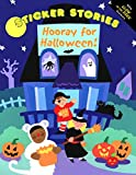 Hooray for Halloween: Glow Sticker Stories (Glow-in-the-Dark Sticker Stories)