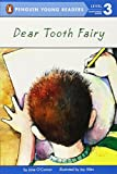 Dear Tooth Fairy (All Aboard Reading. Station Stop 2)