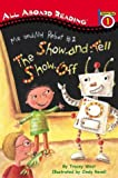 Me and My Robot #2 The Show-And-Tell Show-Off  364語